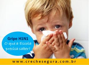 GRIPE-H1N1-CRECHE-SEGURA